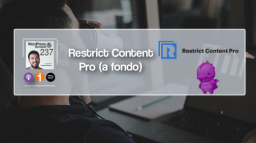 237   Restrict Content Pro [A fondo]