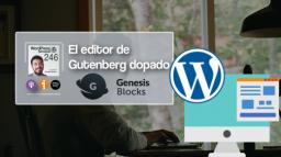 246 | Atomic Blocks y Genesis Blocks [A fondo]