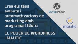[ONLINE] Crea els teus embuts i automatitzacions de marketing amb WP i Mautic