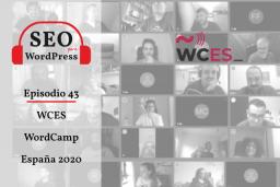 43. WordCamp España 2020 #WCES