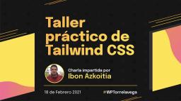 Taller práctico de Tailwind CSS