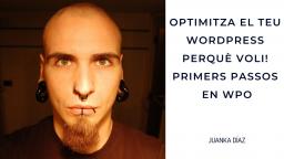 [ONLINE] Optimitza el teu WordPress perquè voli! Primers passos en WPO
