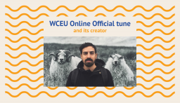 Introducing the official tune of WCEU 2020 Online
