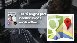248 | Los mejores plugins de mapas para WordPress (gratuitos)