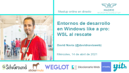 Entornos de desarrollo en Windows like a pro: WSL al rescate