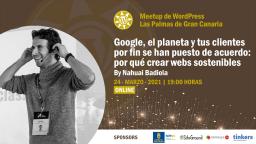 [Online] Google, el planeta y tus clientes: webs sostenibles con Nahuai Badiola