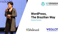 Anyssa Ferreira: WordPress, The Brazilian Way