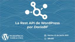 La Rest API de WordPress por DarioBF
