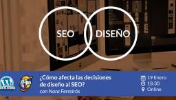 [ONLINE] ¿Cómo afecta las decisiones de diseño al SEO?