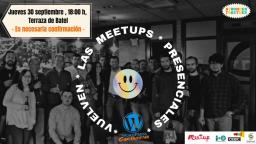 ¡Vuelven las Meetups presenciales! Charla informal con cerveza 🍺
