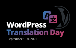 WordPress Translation Day 2021 Kicks Off September 1, Expanded to Month-Long Event