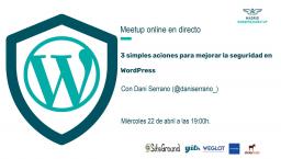 {ONLINE } 3 simples acciones para mejorar la Seguridad en WordPress