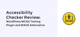 Accessibility Checker Review: WordPress WCAG Testing Plugin and WAVE Alternative