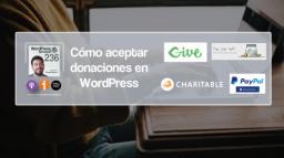 236 | Cómo aceptar donaciones en WordPress