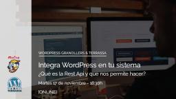 [ONLINE] Integra WordPress en tu sistema. ¿Qué es la Rest API?