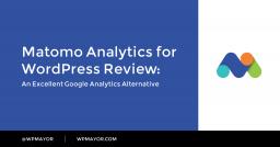 Matomo Analytics for WordPress Review: An Excellent Google Analytics Alternative