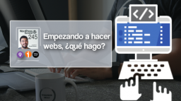 245 | Empezando a hacer webs: qué theme, plugins, constructores y herramientas escoger
