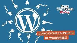¿Cómo elegir un plugin de WordPress?
