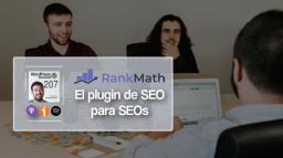 207 | RankMath: el plugin de SEO para SEOs