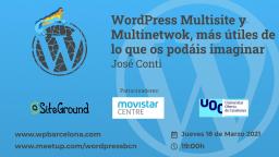 [ONLINE] WordPress Multisite&Multinetwok,más útiles de lo que os podáis imaginar