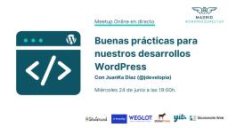 Buenas prácticas para nuestros desarrollos WordPress