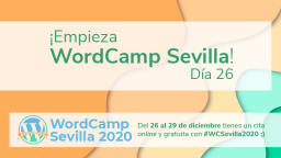 ¡Empieza WordCamp Sevilla! Día 26