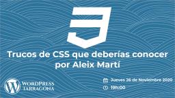 [ONLINE] Trucos de CSS que deberías conocer por Aleix Martí