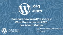 Comparando WordPress.org y WordPress.com en 2020 por Álvaro Gómez