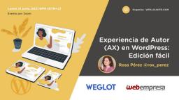 [ONLINE] Experiencia de Autor en WordPress: Edición fácil