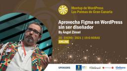 [Online] Aprovecha Figma en WordPress sin ser diseñador, con Ángel G. Zinsel