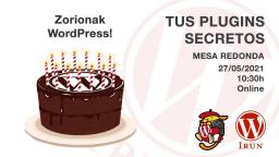Zorionak, WordPress! Mis plugins secretos 🧙♂️🧙♀️