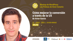 [Online] Cómo mejorar la conversión a través de la UX por Víctor García