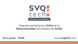 [ONLINE] Segunda presentación oficial SVQtech